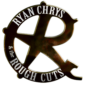 Ryan Chrys and The Rough Cuts