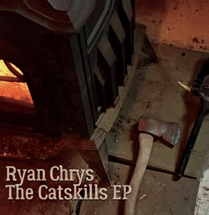 Ryan Chrys, The Catskills EP